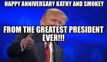 happy-anniversary-kathy-and-smokey-from-the-greatest-president-ever