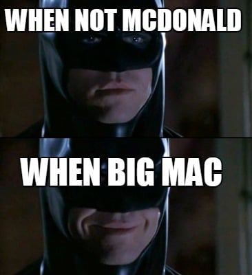 when-not-mcdonald-when-big-mac