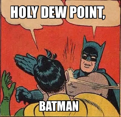 holy-dew-point-batman