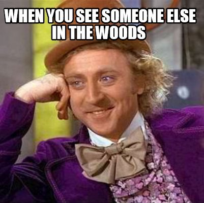 when-you-see-someone-else-in-the-woods