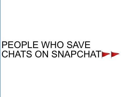 people-who-save-chats-on-snapchat