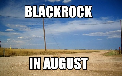blackrock-in-august