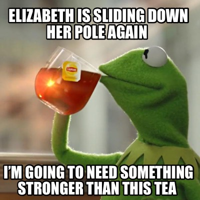 elizabeth-is-sliding-down-her-pole-again-im-going-to-need-something-stronger-tha
