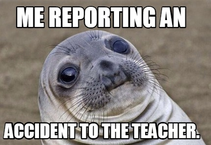me-reporting-an-accident-to-the-teacher