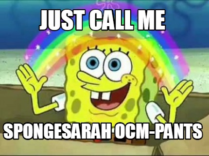 just-call-me-spongesarah-ocm-pants