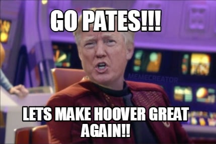 go-pates-lets-make-hoover-great-again