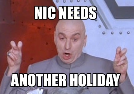 nic-needs-another-holiday