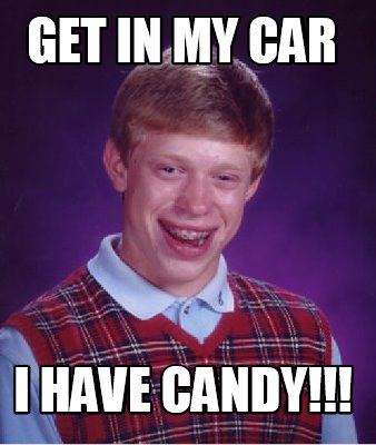 get-in-my-car-i-have-candy