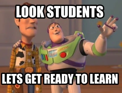 look-students-lets-get-ready-to-learn