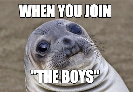 when-you-join-the-boys