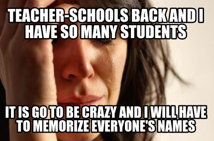 teacher-schools-back-and-i-have-so-many-students-it-is-go-to-be-crazy-and-i-will