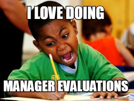 i-love-doing-manager-evaluations