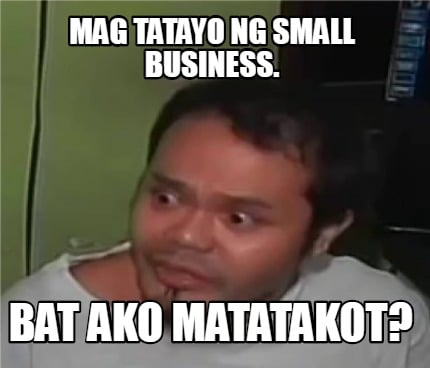 mag-tatayo-ng-small-business.-bat-ako-matatakot