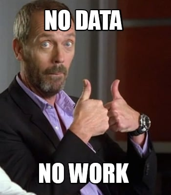 no-data-no-work