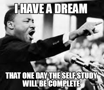 i-have-a-dream-that-one-day-the-self-study-will-be-complete