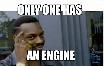only-one-has-an-engine