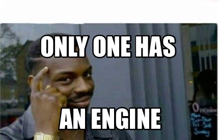 only-one-has-an-engine2
