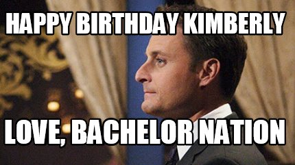 happy-birthday-kimberly-love-bachelor-nation