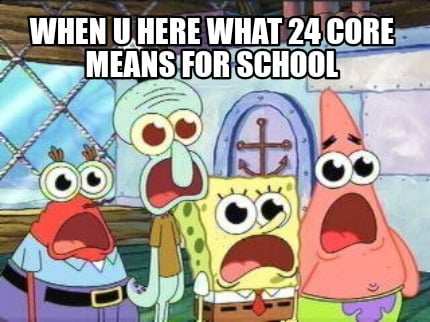 when-u-here-what-24-core-means-for-school