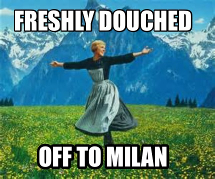 freshly-douched-off-to-milan9