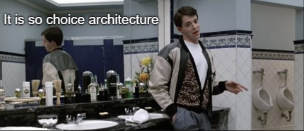 it-is-so-choice-architecture2