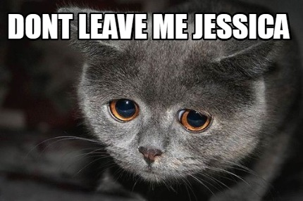 dont-leave-me-jessica