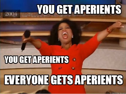 you-get-aperients-everyone-gets-aperients-you-get-aperients