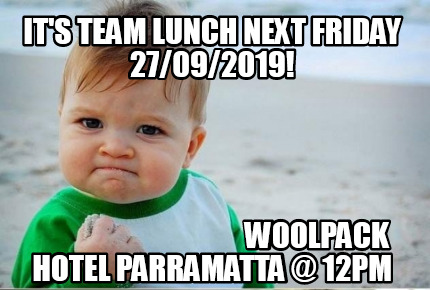its-team-lunch-next-friday-27092019-woolpack-hotel-parramatta-12pm