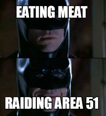 eating-meat-raiding-area-51