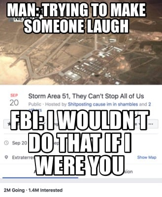 man-trying-to-make-someone-laugh-fbi-i-wouldnt-do-that-if-i-were-you