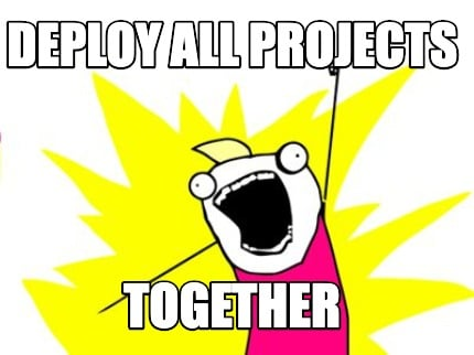 deploy-all-projects-together