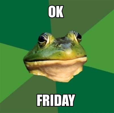 ok-friday