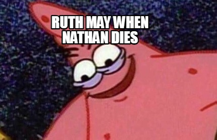 ruth-may-when-nathan-dies