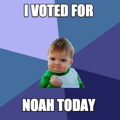 i-voted-for-noah-today