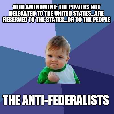 10th-amendment-the-powers-not-delegated-to-the-united-states...are-reserved-to-t
