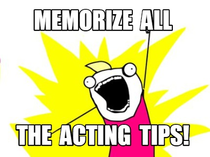 memorize-all-the-acting-tips