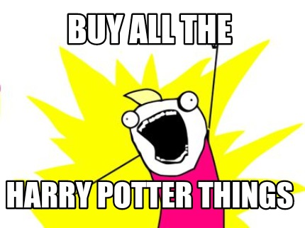 buy-all-the-harry-potter-things