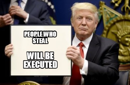 people-who-steal-will-be-executed