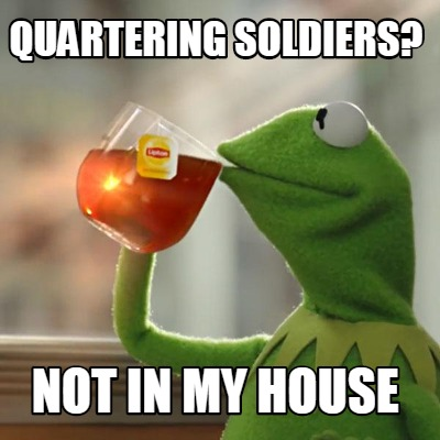 quartering-soldiers-not-in-my-house