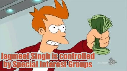 jagmeet-singh-is-controlled-by-special-interest-groups