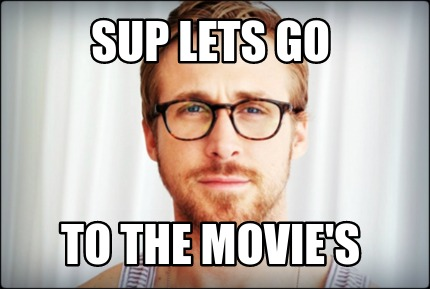 sup-lets-go-to-the-movies