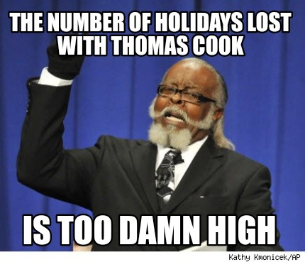 the-number-of-holidays-lost-with-thomas-cook-is-too-damn-high