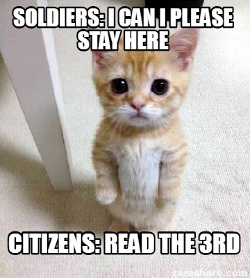 soldiers-i-can-i-please-stay-here-citizens-read-the-3rd