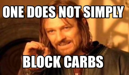 one-does-not-simply-block-carbs