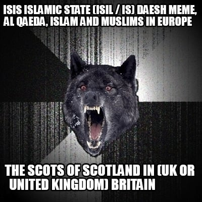 isis-islamic-state-isil-is-daesh-meme-al-qaeda-islam-and-muslims-in-europe-the-s4