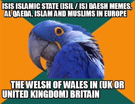 isis-islamic-state-isil-is-daesh-memes-al-qaeda-islam-and-muslims-in-europe-the-98