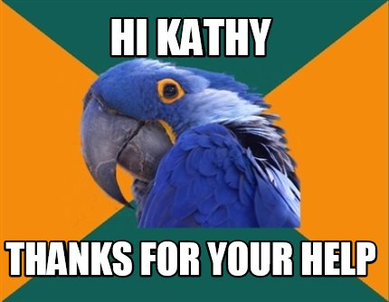 hi-kathy-thanks-for-your-help