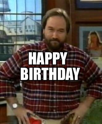 Meme Creator Funny Happy Birthday Meme Generator At Memecreator Org