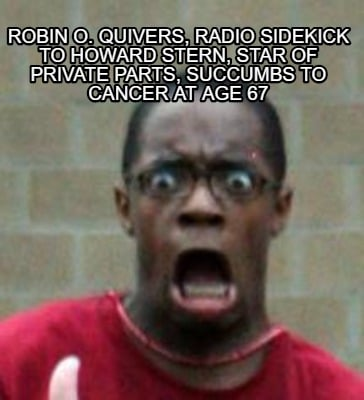 robin-o.-quivers-radio-sidekick-to-howard-stern-star-of-private-parts-succumbs-t