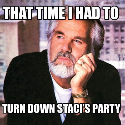 that-time-i-had-to-turn-down-stacis-party